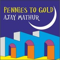 """Ajay Mathur   Pennies to Gold - Listener review: """"Very Nice. Beautiful composition. Love your voice. Instrumentation and production sounds great. Yeah!!! Keep up the good work."""" Quebec, Canada 01.17.14  Big thank you!"""