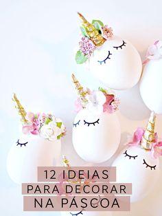 12 ideias para decorar na Páscoa! Vic Ceridono | Dia de Beauté