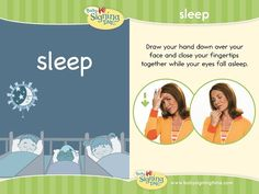 This Week's Featured Sign: Sleep This week's sign comes from: Baby Signing Time Volume 2 – Here I Go Sign Language Book, Sign Language Phrases, Sign Language Interpreter, Learn Sign Language, British Sign Language, Deaf Sign, Asl Signs, Libra, Baby Signing Time