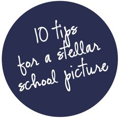 10 tips for back to school pictures.