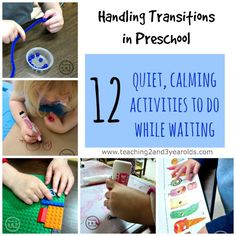 Handling transitions with preschoolers - 12 quiet, calming activities to do while waiting. Teaching 2 and 3 Year Olds