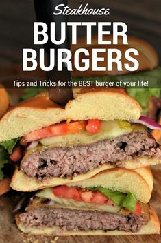 Frugal Food Items - How To Prepare Dinner And Luxuriate In Delightful Meals Without Having Shelling Out A Fortune Steakhouse Butter Burgers. Get ready for the juiciest burger of your life! Grilled Burger Recipes, Steak Recipes, Grilling Recipes, Cooking Recipes, Juiciest Burger Recipe, Cooking Tools, Sandwich Recipes, Juicy Burger Recipe, Grilled Beef