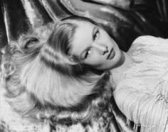 """""""I will have one of the cleanest obituaries of any actress. I never did cheesecake like Ann Sheridan or Betty Grable. I just used my hair.""""  -Veronica Lake"""