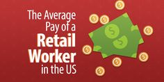 The Average Pay of a Retail Worker in the US Retail Technology, This Is Us