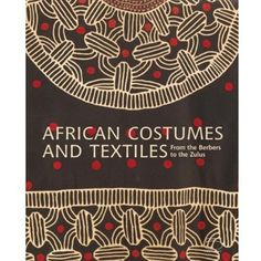 African Costumes and Textiles: From the Berbers to the Zulus - The book presents a breathtaking variety of costumes, textiles, and accessories used for everyday wear and for special celebrations, and explores the different techniques, influences, and meanings behind these colorful works of art. The essays describe the history of the development of these techniques and the richness of the symbolism in this form of cultural heritage. The superb photography showcases the splendor of these...