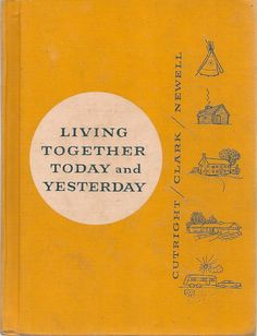 VINTAGE BOOK Living Together Today and Yesterday by HazelCatkins, $20.00