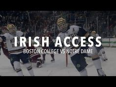 IRISH ACCESS - Notre Dame Hockey vs Boston College - http://www.truesportsfan.com/irish-access-notre-dame-hockey-vs-boston-college/