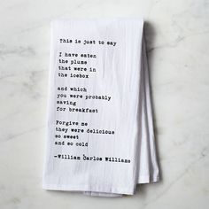 "Witty words in my kitchen? Yes please. ""This Is Just To Say"" Tea Towel"