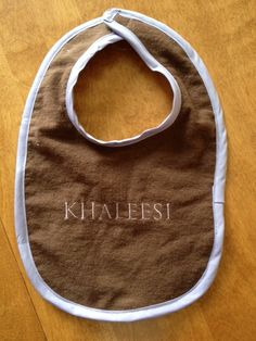 """Game of Thrones """"Khaleesi"""" baby bib. $10.00, via Etsy."""