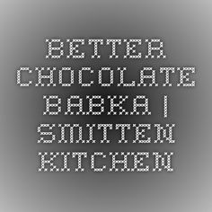 better chocolate babka | smitten kitchen