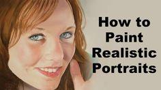 ♥   © Realistic portrait painting secrets - How to paint portraits