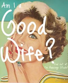 Am I a Good Wife? Find out!