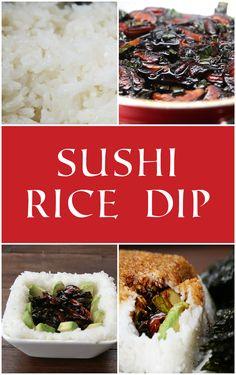 Sushi Rice Dip