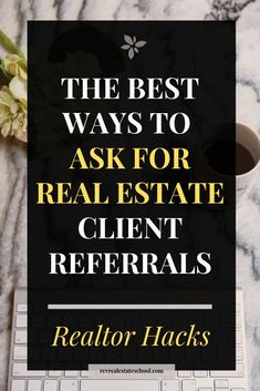 The Best Ways to Ask For Real Estate Client Referrals. Real Estate Agent Tips and Tricks The Best Ways to Ask For Real Estate Client Referrals. Real Estate Agent Tips and Tricks Real Estate Buyers, Real Estate Leads, Real Estate Investor, Selling Real Estate, Real Estate Sales, Real Estate Marketing, Real Estate School, Real Estate Career, Real Estate Business