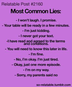 Most Common Lies - So True!
