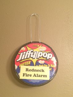Redneck Party Ideas - Wall décor Would work as a smelly indicator there was a problem - not!!! Funny.