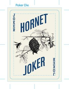 Hornet playing cards by Circle City Cards. Printed by USPC. 2,500 regular decks were printed and 144 Gilded decks were printed. There were also 40 misprinted regular decks released (they had a yellow background on the backs) and a very rare 10 gilded misprinted decks were released (also with the yellow background on the backs)