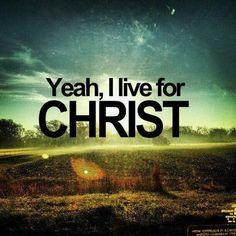 I Live For CHRIST