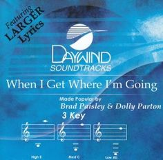 Amazon.com: When I Get Where I'm Going [Accompaniment/Performance Track]: Made Popular By: Brad Paisley & Dolly Parton: Music