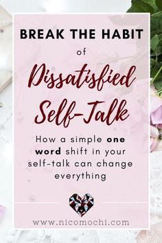 Break the Habit of Dissatisfied Self-Talk, realized the power of being aware of how I speak to myself. Holistic Health Tips for Beginners: Mental Health Affirmations, Life Satisfaction, Self Care Activities, Look Here, Self Talk, Self Development, Personal Development, Self Care Routine, Anxiety Relief
