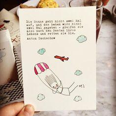 DIE SONNE GEHT NICHT ZWEI MAL AUF UND DAS LEBEN WIRD NICHT ZWEI MAL GEGEBEN. GREIFEN SIE ALSO NACH DEN RESTEN IHRES LEBENS UND RETTEN SIE SIE. anton tschechow #quote #postcard #vintage #typewriter #illustration #mittagstisch #abendbrot #perfekt #paulinagimpel #p.g.inotherwords #fallschirm #airplane #flying #girl #watercolour #clouds #fineliner #art @fellfisch.cafe.schmuck #berlin #neukölln #emserstrasse120 #tschechow #literature #poetry #life #death #sun #time