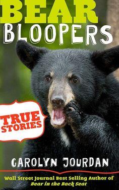 Amazon.com: Bear Bloopers: True Stories from the Great Smoky Mountains National Park: Smokies Wildlife Ranger Book 4 eBook: Carolyn Jourdan: Books