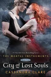 City of Lost Souls | By: Cassandra Clare {Book Five: The Mortal Instruments Series}