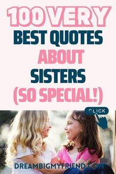 Quotes About Sisters – 100 Best Sister Quotes Meaningful To Show YOUR LOVE (Sentimental) #sisters Quotes about sisters bond | Questions about sisters funny | quotes about sisters being best… Good Sister Quotes, Very Best Quotes, Sibling Quotes, All About Mom, Raising Godly Children, Best Sister, Love Yourself Quotes, Mom Advice, Sisters