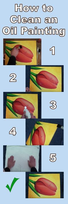 Learn how to clean / wash your oil paintings safely