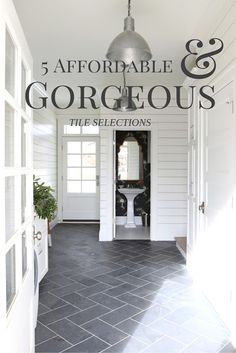 Love this flooring for mudroom Crisp Interiors: 5 Affordable Tile Selections Entryway Flooring, Slate Flooring, Kitchen Flooring, Tile Entryway, Kitchen Tile, Flooring Ideas, White Kitchen Floor Tiles, Farmhouse Flooring, Kitchen Design