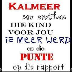 ... Afrikaans, I Am Scared, High School, Teacher, Wisdom, Motivation, Sayings, Words, Quotes