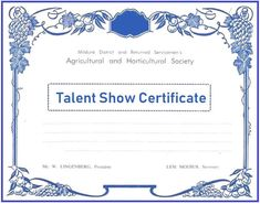 Talent show certificate templates are official samples which attest a certain kind of talent which is displayed at an official event and which is unique and as per standard of organizing committee. Certificate Format, Certificate Templates, Templates Printable Free, Free Printables, Word Templates, Organizing Committee, Talent Show, Floral Border, Border Design