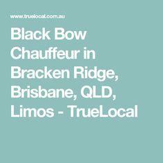 Black Bow Chauffeur in Bracken Ridge, Brisbane, QLD, Limos - TrueLocal