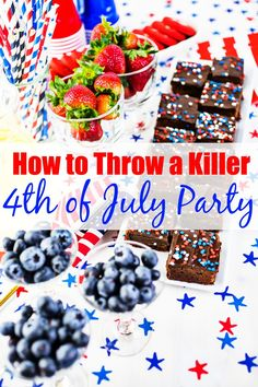 How to Throw a Killer 4th of July Party