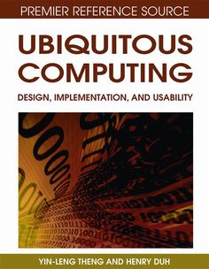 I'm selling Ubiquitous Computing: Design, Implementation and Usability by Yin-Leng Theng and Henry Duh - $91.00 #onselz