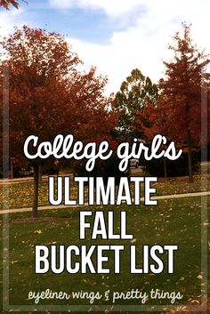 College Girl's Ultimate Fall Bucket List - Things to Do In The Fall // ew & pt