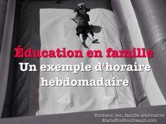 Éducation en famille au Québec: Un exemple d'horaire hebdomadaire pour les tâches et apprentissages