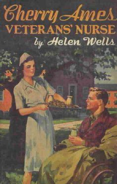 Cherry Ames Veterans Nurse (Cherry Ames #6).Helen Wells.Grosset  Dunlap, Inc, 1945. First edition.