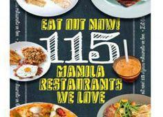 Go on a Food Trip with  Eat Out Now! 115 Manila Restaurants We Love