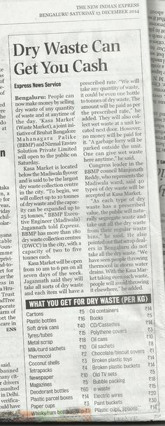 DRY WASTE CAN ALSO BE CONVERTED INTO PRETTY CASH IN NAMMA BENGALURU.
