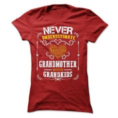 Never Underestimate  Grandmother with grandkids - Hot Trend T-shirts