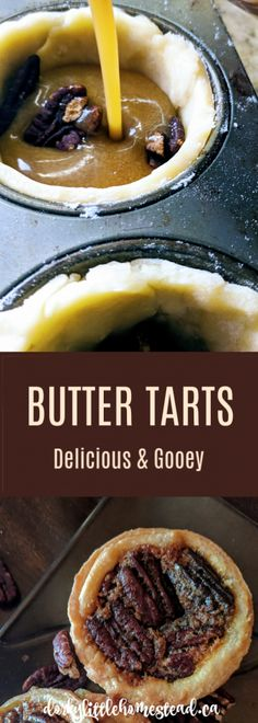 Butter Tarts are a classic Canadian treat, made with buttery flaky crust, and maple pecan filling. Recipe For Sweet Dough, Pie Dough Recipe, Buttery Flaky Crust, Flaky Pastry, Tart Recipes, Dessert Recipes, Desserts, Tart Filling, Butter Tarts