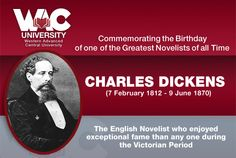 WAC University commemorates the birthday of one of the greatest novelists of all time - Charles Dickens February 1812 – 9 June 7 February, Central University, Online Degree Programs, All About Time, Student, Learning, Birthday, Birthdays, Dirt Bike Birthday