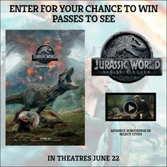 Enter for your chance to win passes to see an advance screening of Jurassic World: Fallen Kingdom or passes to see the film when it opens on June 22