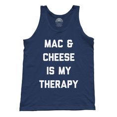 Unisex Mac and Cheese Is My Therapy Tank Top