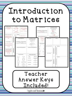 Introduction to Matrices - Includes the following foldable activities: What is a Matrix? What are Equal Matrices? Adding and Subtracting Matrices -Multiplying Matrices - Name that Matrix - Matrices: Special Types - The Product of a Scalar and a Matrix - Steps for Multiplying Matrices $ #matrices