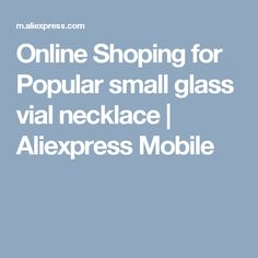 Online Shoping for Popular small glass vial necklace | Aliexpress Mobile
