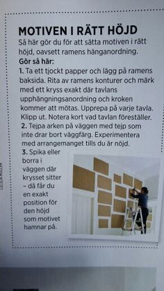 Tips for hanging the boards at the right height.- Tips för att hänga tavlorna på rätt höjd. Tips for hanging the boards at the right height. Student Living, House By The Sea, Scandinavian Home, Smart Home, Picture Wall, Clean House, My Dream Home, Interior Inspiration, Art Quotes