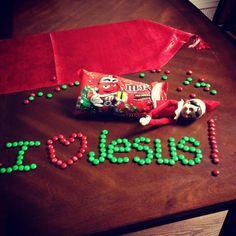 Elf on the Shelf ~ I love Jesus! ~ So do I....