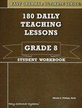 Easy Grammar 180 Daily Teaching Lessons Grade 8 SET with Student and Teacher (Easy Grammar Ultimate Series) by Ed. D Wanda C Phillips